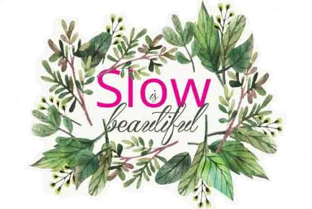 slow-is-beautiful640